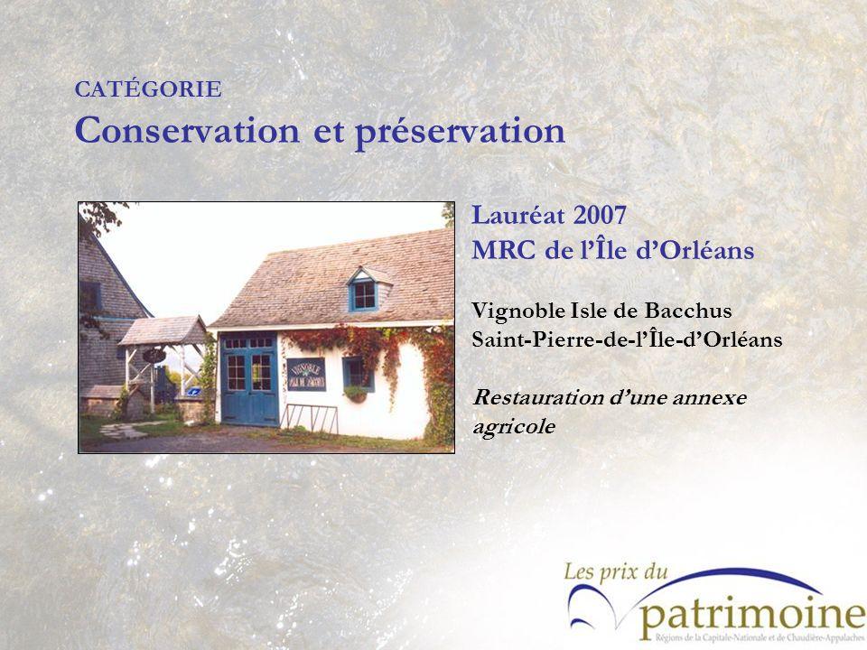 Lauréat 2007 MRC de lÎle dOrléans Vignoble Isle de Bacchus Saint-Pierre-de-lÎle-dOrléans Restauration dune annexe agricole