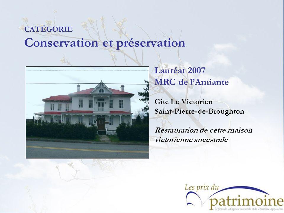 Lauréat 2007 MRC de lAmiante Gîte Le Victorien Saint-Pierre-de-Broughton Restauration de cette maison victorienne ancestrale