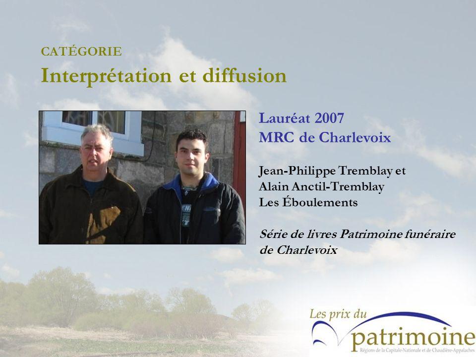 Lauréat 2007 MRC de Charlevoix Jean-Philippe Tremblay et Alain Anctil-Tremblay Les Éboulements Série de livres Patrimoine funéraire de Charlevoix