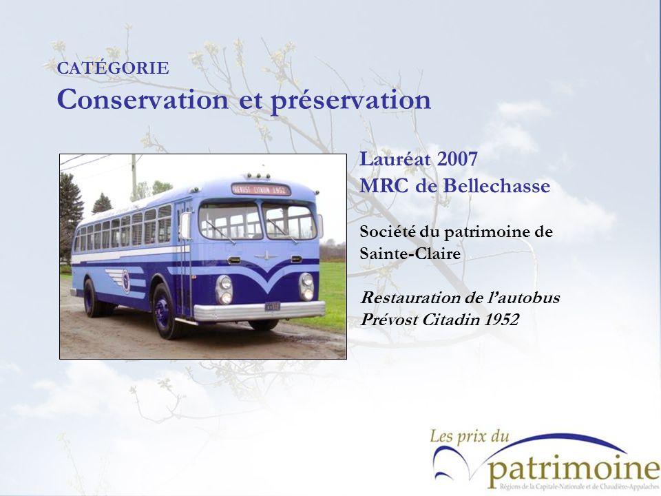 Lauréat 2007 MRC de Bellechasse Société du patrimoine de Sainte-Claire Restauration de lautobus Prévost Citadin 1952