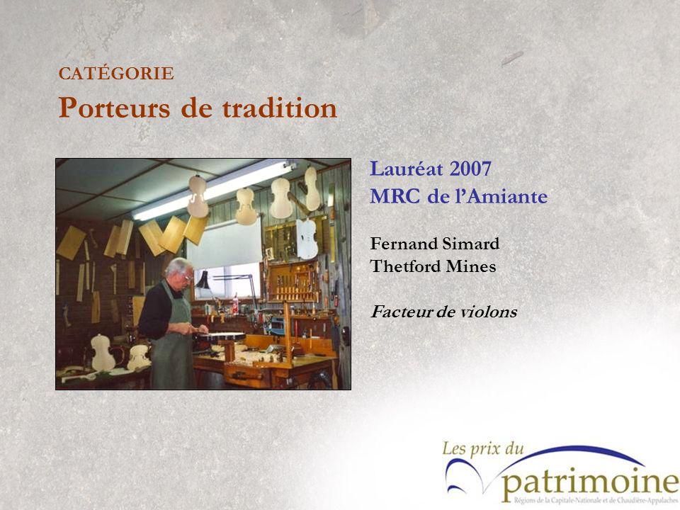 Lauréat 2007 MRC de lAmiante Fernand Simard Thetford Mines Facteur de violons
