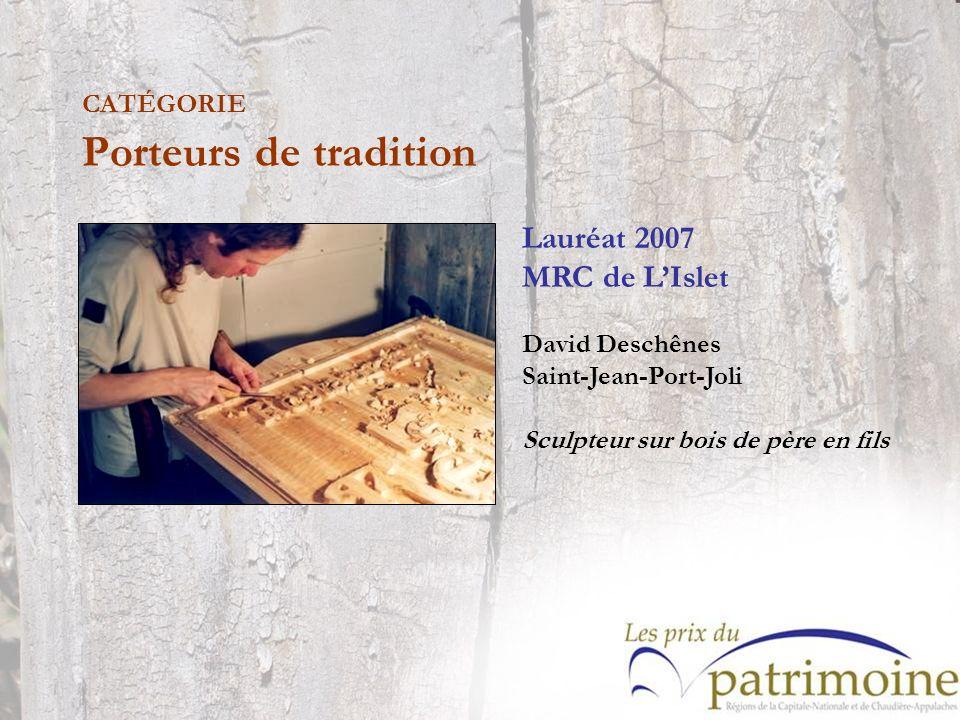 Lauréat 2007 MRC de LIslet David Deschênes Saint-Jean-Port-Joli Sculpteur sur bois de père en fils