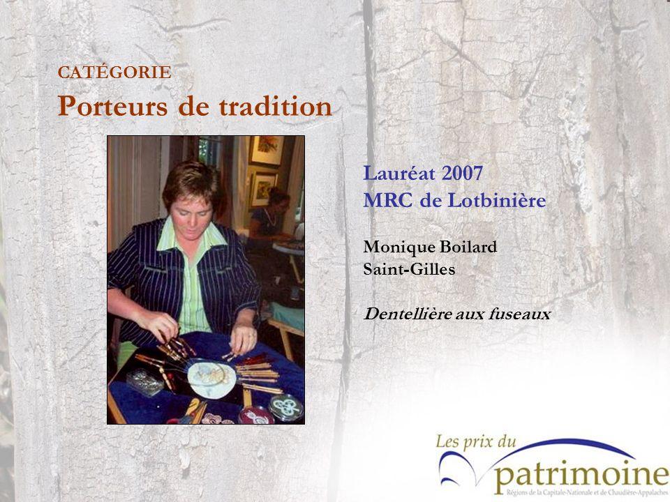 Lauréat 2007 MRC de Lotbinière Monique Boilard Saint-Gilles Dentellière aux fuseaux
