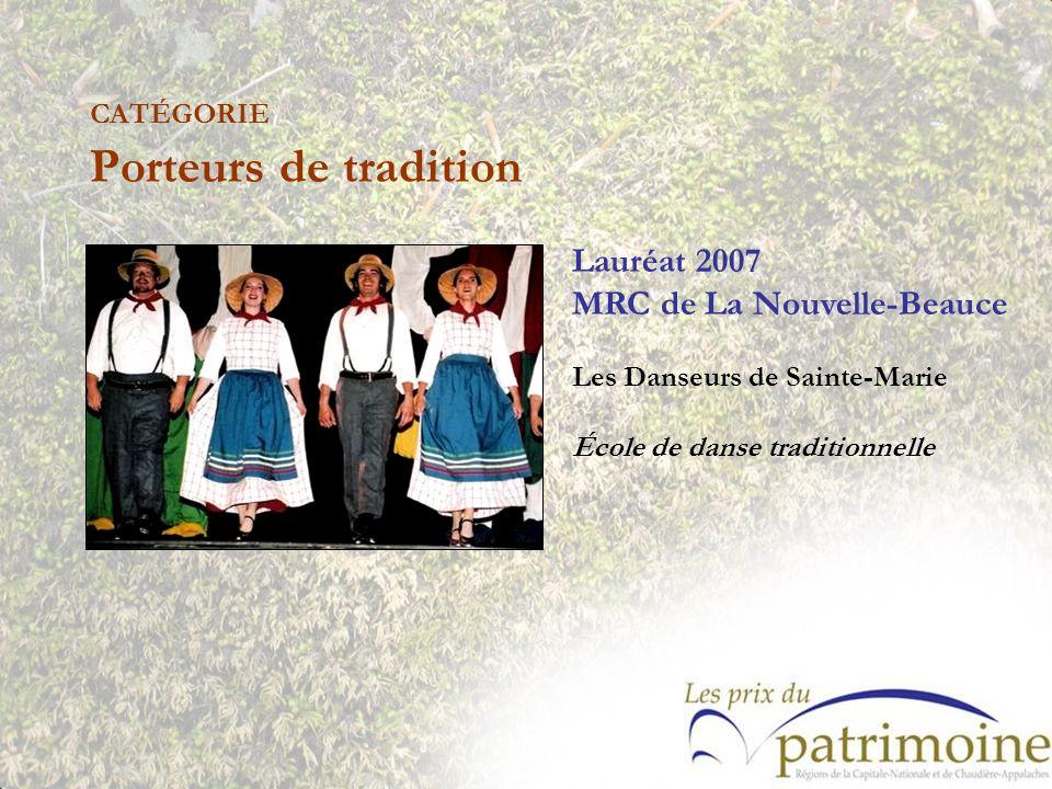 Lauréat 2007 MRC de La Nouvelle-Beauce Les Danseurs de Sainte-Marie École de danse traditionnelle
