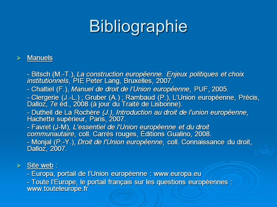 Bibliographie Manuels Manuels - Bitsch (M.-T.), La construction européenne. Enjeux politiques et choix institutionnels, PIE Peter Lang, Bruxelles, 200