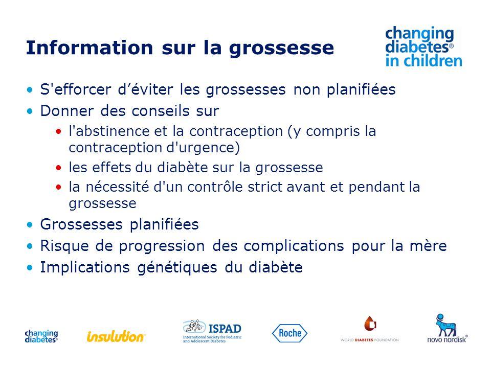 Information sur la grossesse S'efforcer déviter les grossesses non planifiées Donner des conseils sur l'abstinence et la contraception (y compris la c