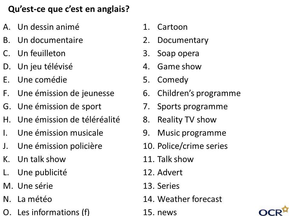 A.Un dessin animé B.Un documentaire C.Un feuilleton D.Un jeu télévisé E.Une comédie F.Une émission de jeunesse G.Une émission de sport H.Une émission