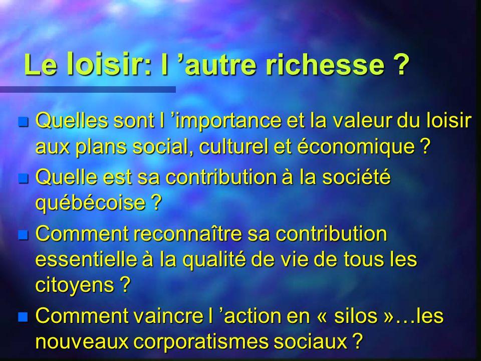 Forum sur le loisir au Québec Synthèse André Thibault, Ph.D. UQTR octobre 1999
