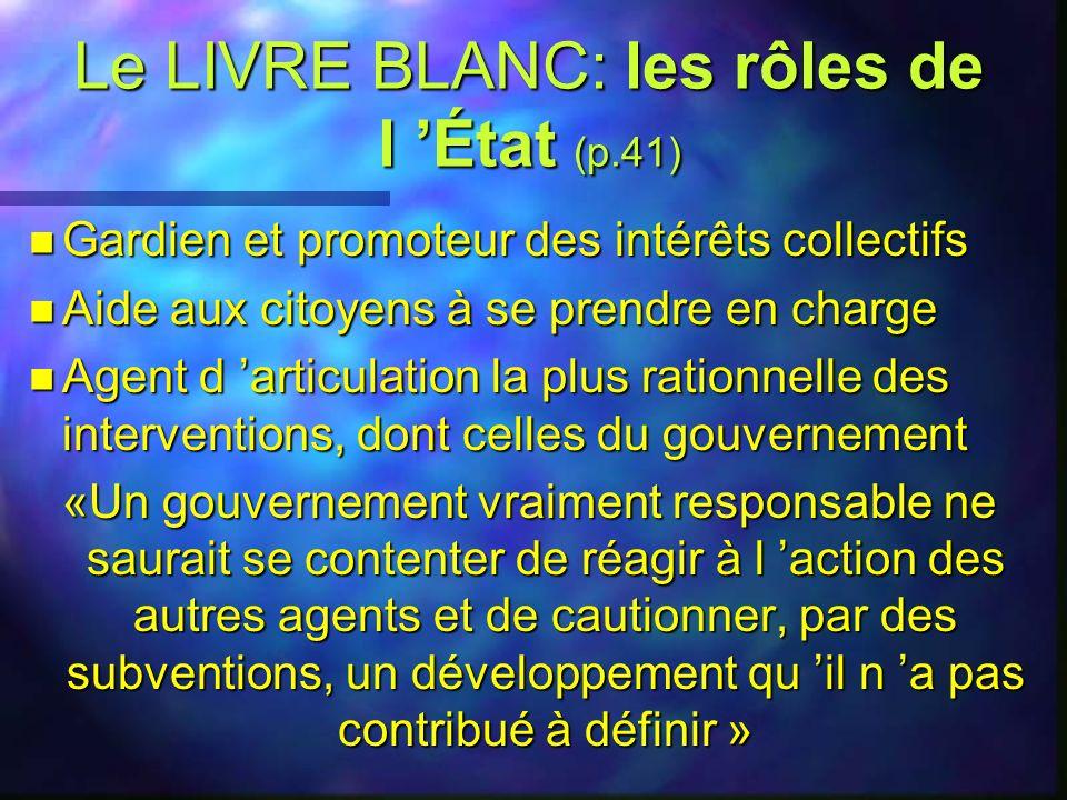 Le LIVRE BLANC: les rôles 4le citoyen acteur premier: démocratie et accessibilité 4la maîtrise d œuvre aux municipalités en développement communautair