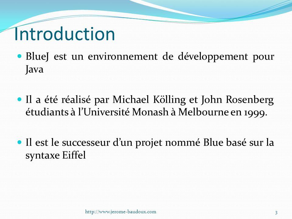 Introduction BlueJ est un environnement de développement pour Java Il a été réalisé par Michael Kölling et John Rosenberg étudiants à lUniversité Mona