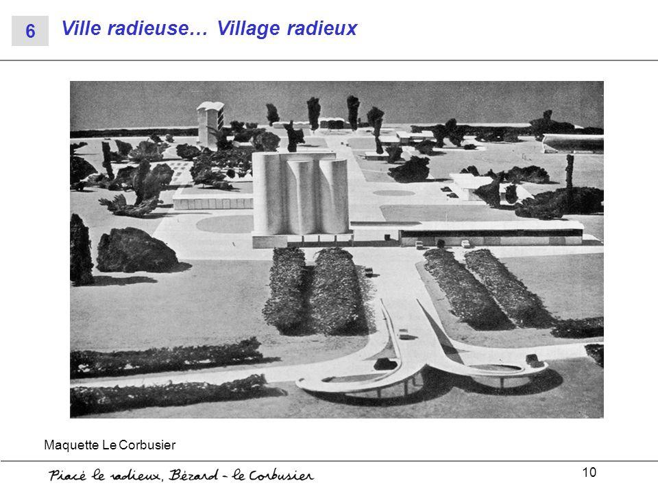 10 Ville radieuse… Village radieux Maquette Le Corbusier 6
