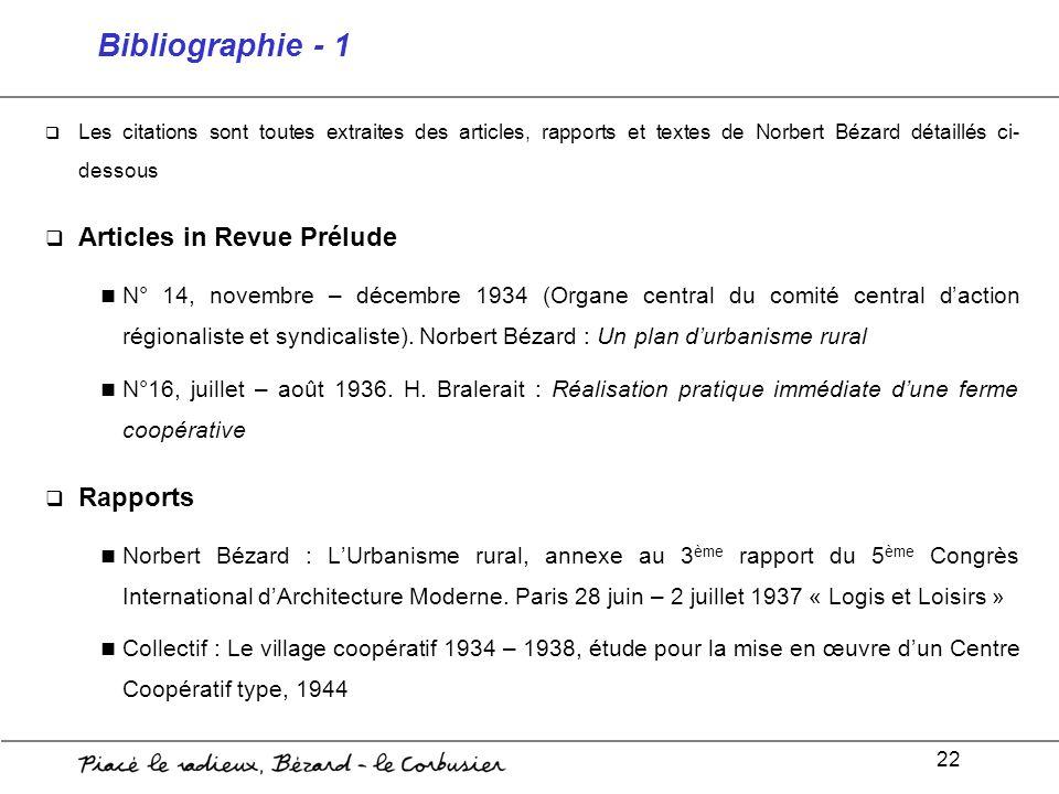 22 Bibliographie - 1 Les citations sont toutes extraites des articles, rapports et textes de Norbert Bézard détaillés ci- dessous Articles in Revue Pr
