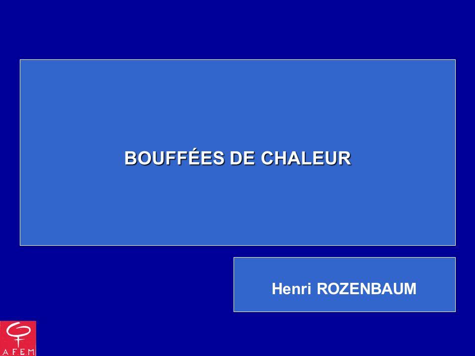BOUFFÉES DE CHALEUR Henri ROZENBAUM