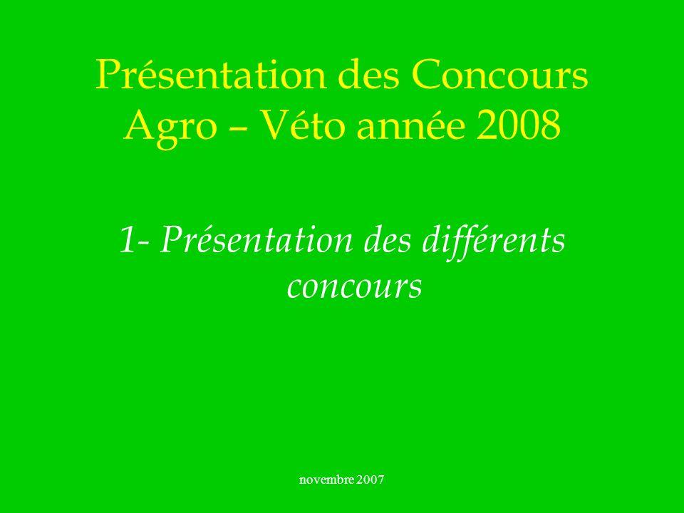 novembre 2007 Concours Agro – Véto places en 2007 Concours A- Bio A- Véto A- PC A- Arch G2E Nombre de places 90137216156105 Quota fonctionnaires Agro 2007 : 9 à la FIF / ENGREF 9 à lENITA Bordeaux 5 à lENITA de Clermont 5 à lENESA de Dijon Quota fonctionnaires G2E 2007 : 7 à lENGEES Strasbourg 11 à lENTPE