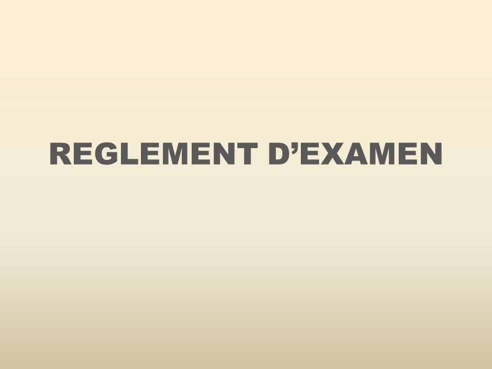 REGLEMENT DEXAMEN
