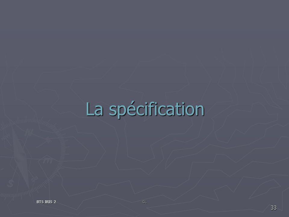 La spécification BTS IRIS 2GL 33