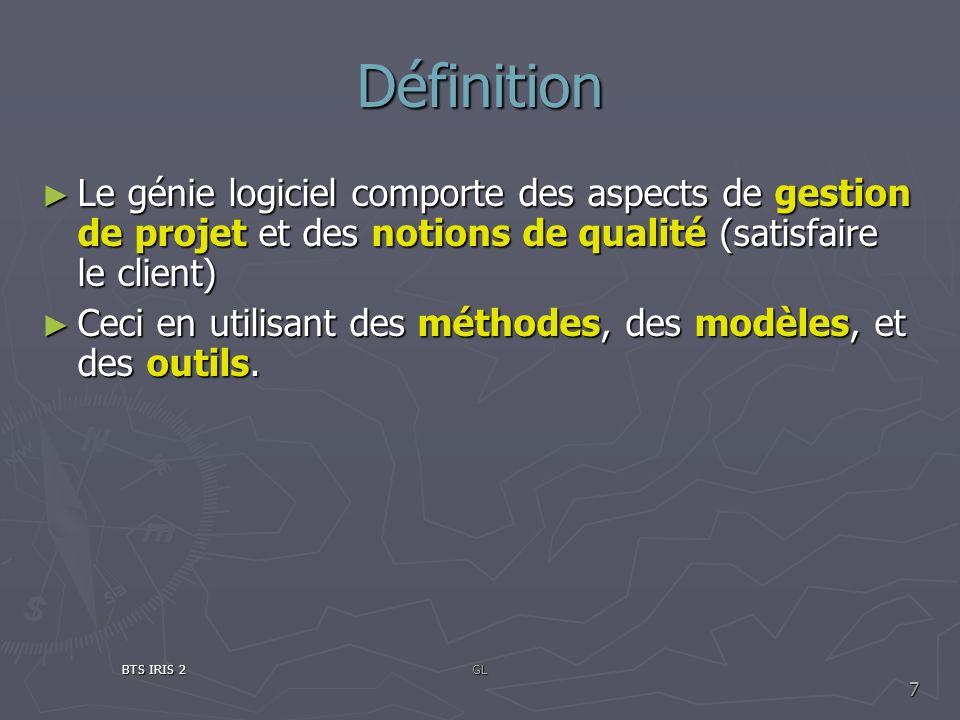 Définition Le génie logiciel comporte des aspects de gestion de projet et des notions de qualité (satisfaire le client) Le génie logiciel comporte des