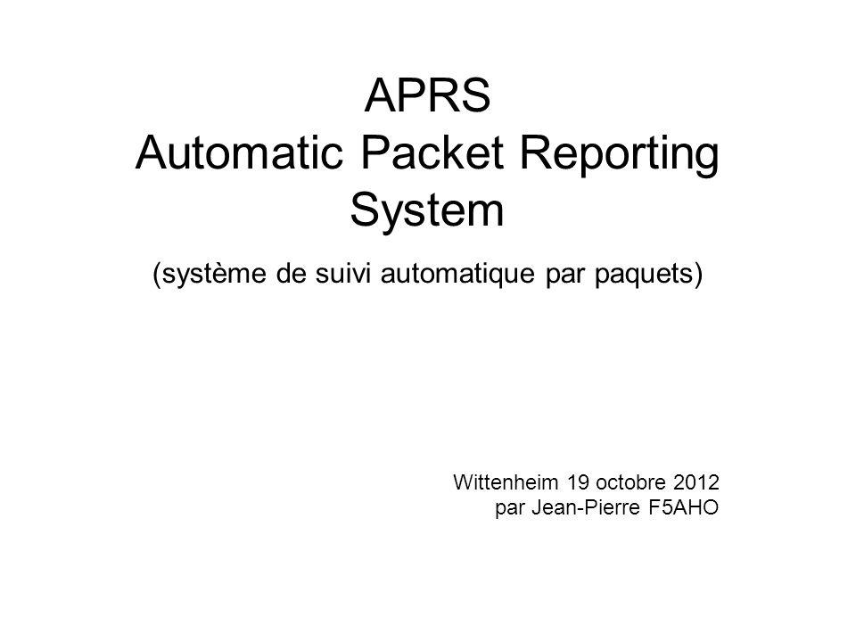 APRS Automatic Packet Reporting System (système de suivi automatique par paquets) Wittenheim 19 octobre 2012 par Jean-Pierre F5AHO