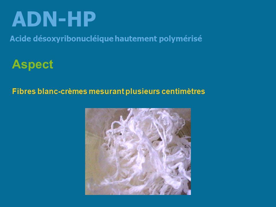 Solubilité Relativement soluble dans leau formant un gel à basse concentration (1.0 to 3.0 %) insoluble dans lalcool léthanol les autres solvants organiques Acide désoxyribonucléique hautement polymérisé ADN-HP