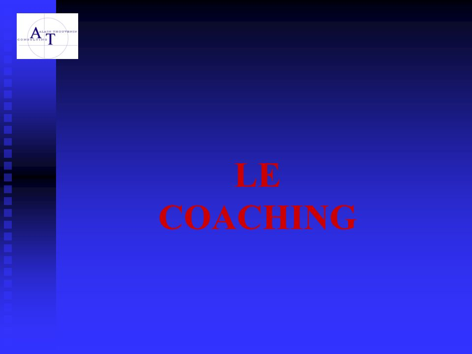 COACHING DE DIRIGEANT Une forme de coaching très facile et très difficile Ø A la fois le plus complet (tous les niveaux sont abordés) et le plus complexe Ø Le coach doit faire preuve de modestie : le dirigeant ne retiendra quune partie du travail, cependant suffisante pour faire évoluer la structure Ø Les coachs rêvent dapprocher le pouvoir