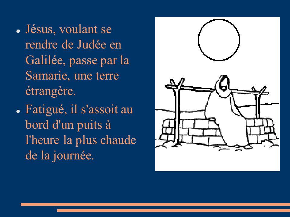 Jésus, voulant se rendre de Judée en Galilée, passe par la Samarie, une terre étrangère. Fatigué, il s'assoit au bord d'un puits à l'heure la plus cha