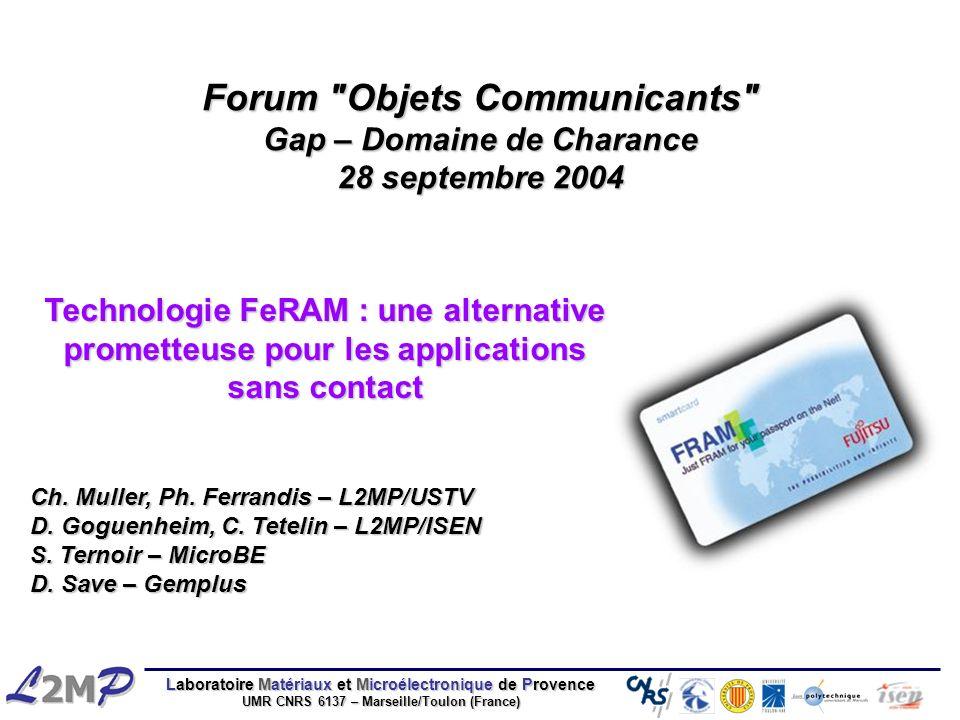 Laboratoire Matériaux et Microélectronique de Provence UMR CNRS 6137 – Marseille/Toulon (France) Forum