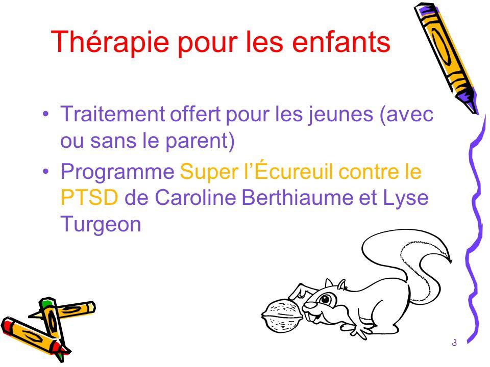 9 Thérapie « Super lÉcureuil » Psychoéducation Expression des émotions Technique de respiration et relaxation Restructuration cognitive- Jeu du détective Cesser lévitement avec lexposition au scénario de lévénement et in vivo Prévention de la rechute - Coffre à outils