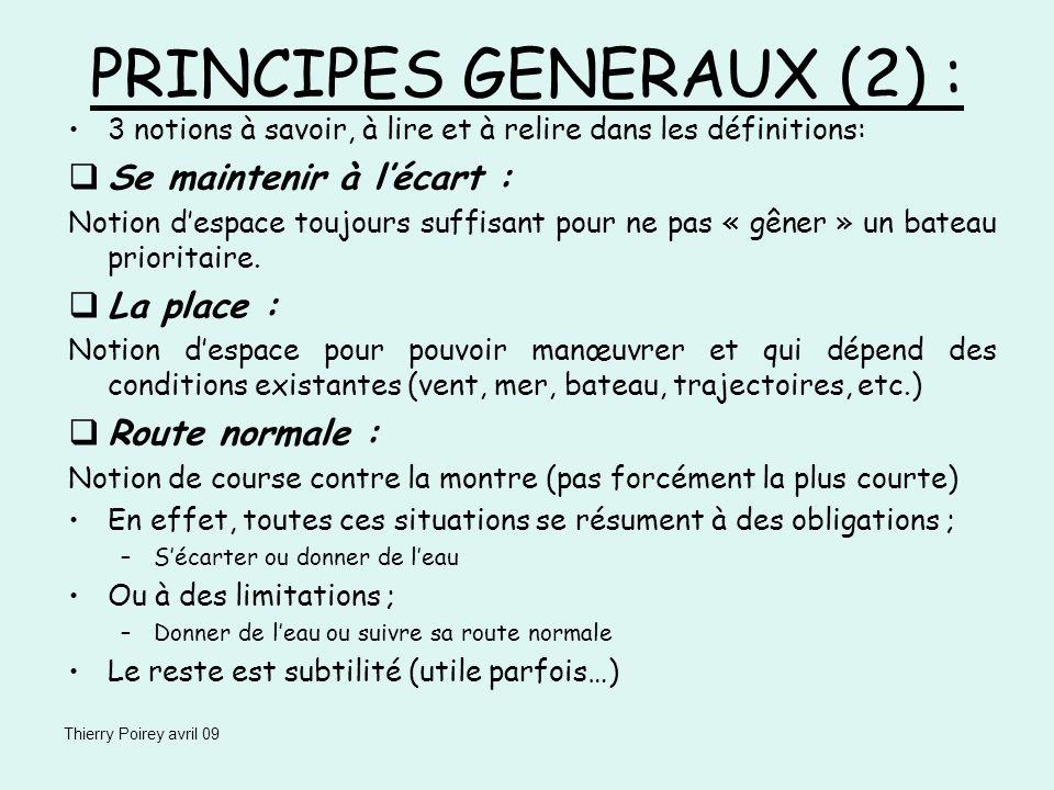 Thierry Poirey avril 09 3 notions à savoir, à lire et à relire dans les définitions: Se maintenir à lécart : Notion despace toujours suffisant pour ne
