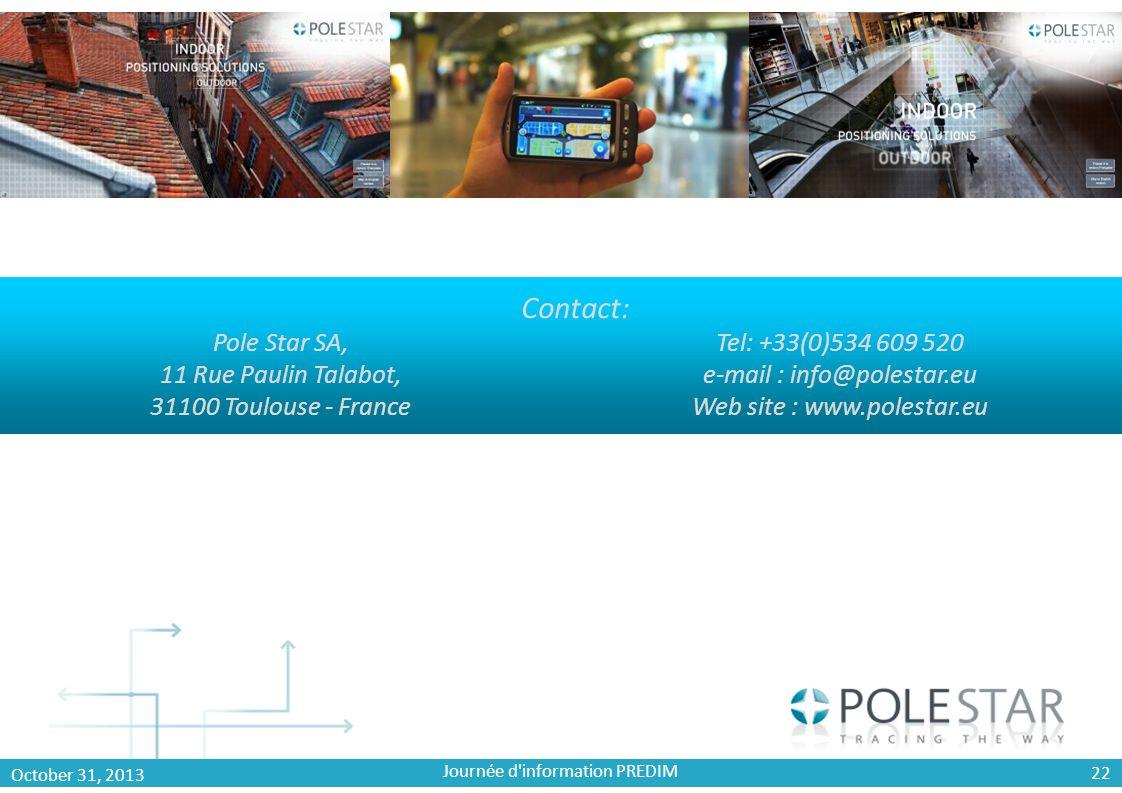 Pole Star SA, 11 Rue Paulin Talabot, 31100 Toulouse - France Tel: +33(0)534 609 520 e-mail : info@polestar.eu Web site : www.polestar.eu Contact: Octo