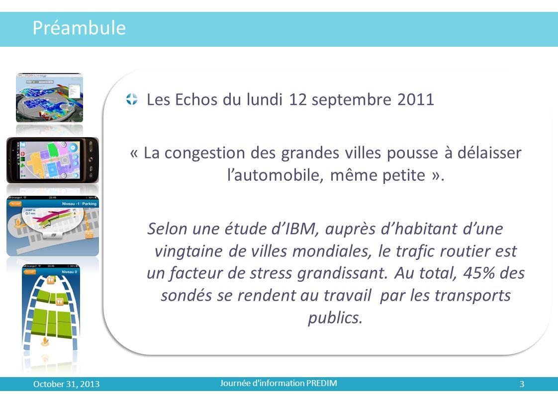 Une application de la Mobilité Indoor October 31, 2013 Journée d information PREDIM 14