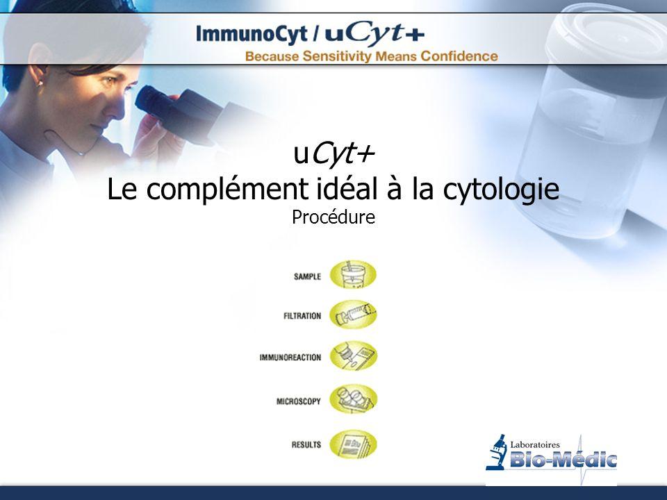 uCyt+ Le complément idéal à la cytologie Procédure
