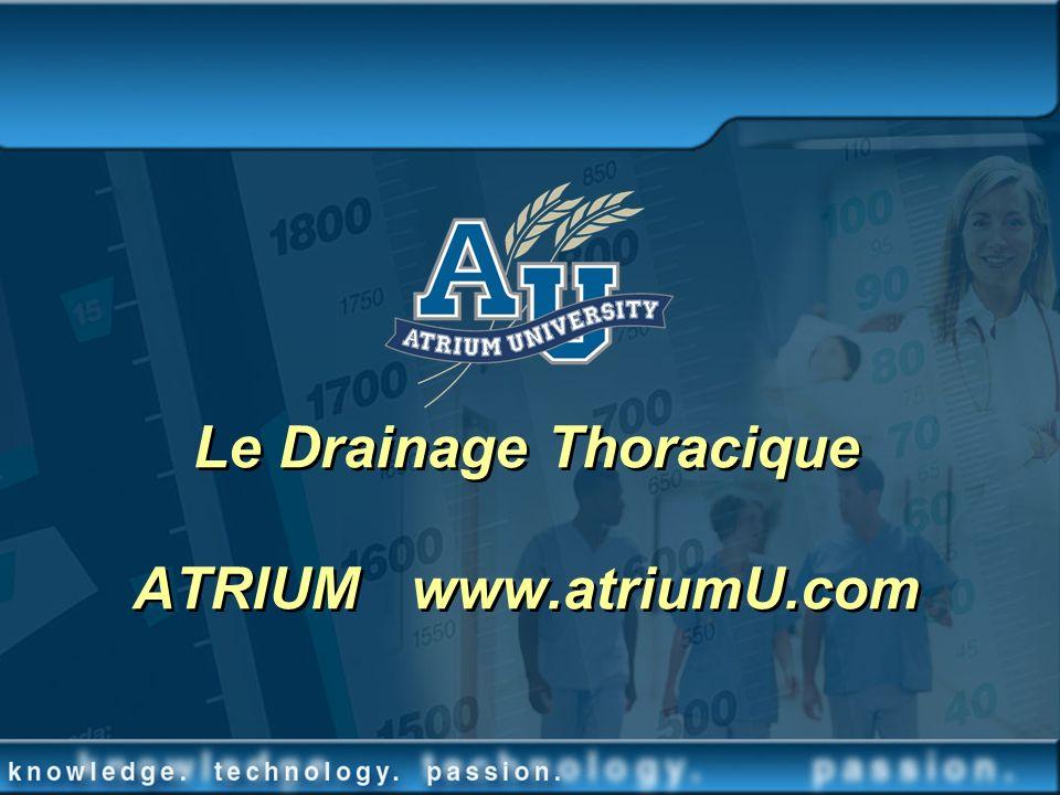 Le Drainage Thoracique ATRIUM www.atriumU.com