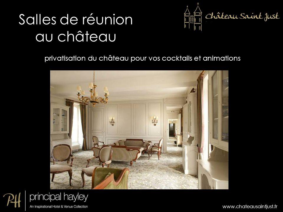 www.chateausaintjust.fr privatisation du château pour vos cocktails et animations Salles de réunion au château
