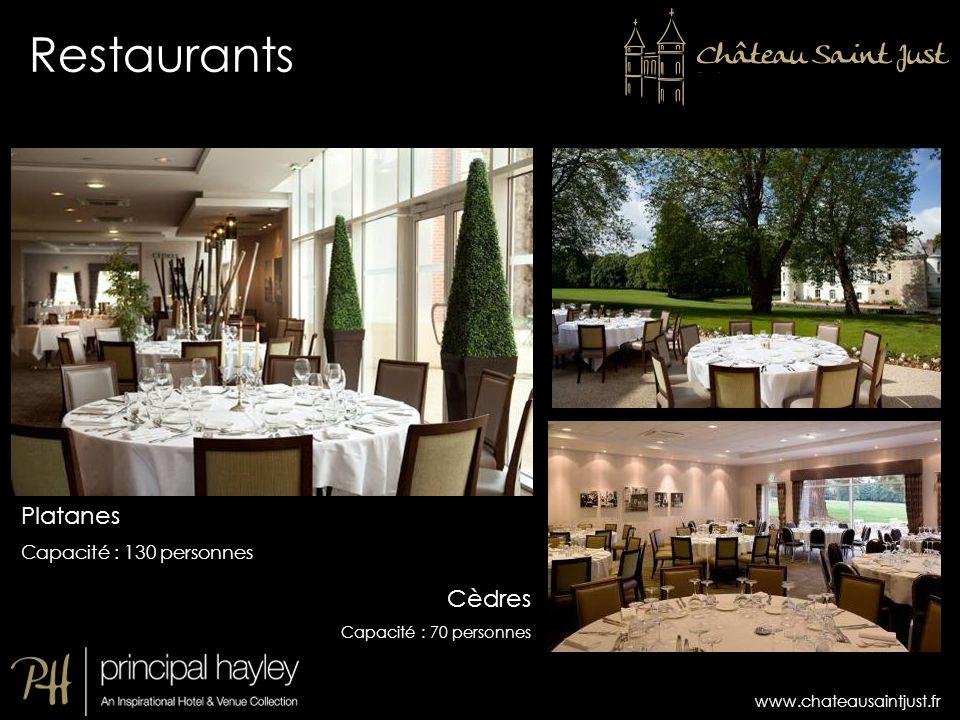 www.chateausaintjust.fr Restaurants Platanes Capacité : 130 personnes Cèdres Capacité : 70 personnes