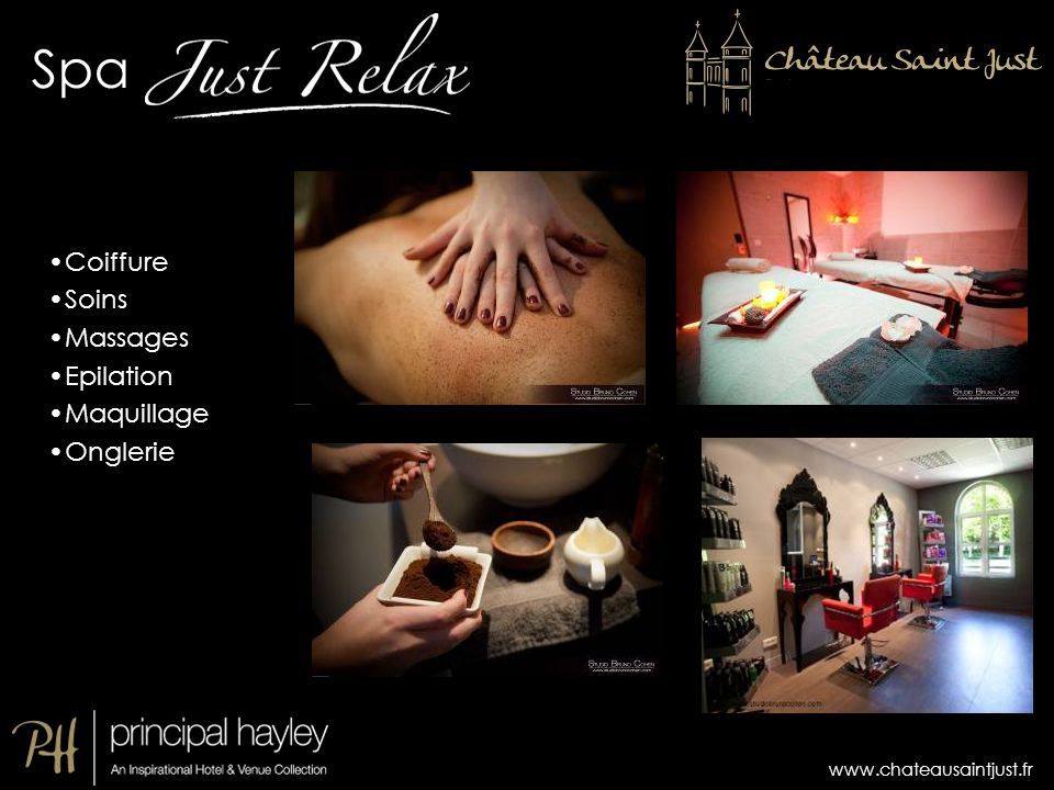www.chateausaintjust.fr Spa Coiffure Soins Massages Epilation Maquillage Onglerie