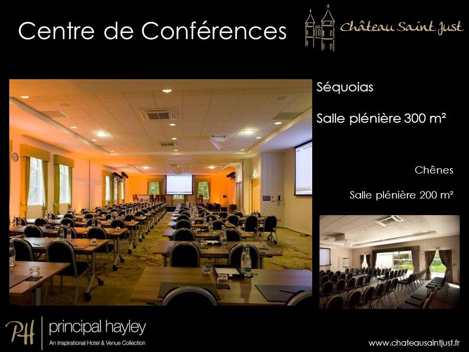 www.chateausaintjust.fr Centre de Conférences Séquoias Salle plénière 300 m² Chênes Salle plénière 200 m²