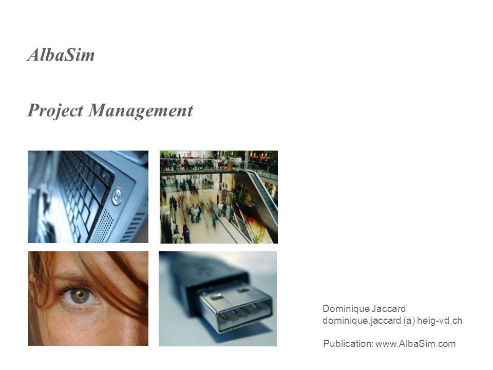 2 AlbaSim ::: | Project Management Game | ::: Table des matières ChapitresSlides Vue densemble 6 Avant-projet 25 Planification 60 Réalisation et suivi 95 Terminaison126