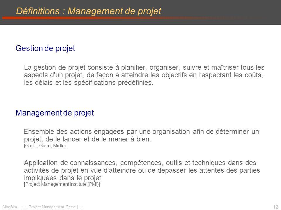 13 AlbaSim ::: | Project Management Game | ::: Le découpage en phases Maîtrise Planification Terminaison Réalisation Avant-projet