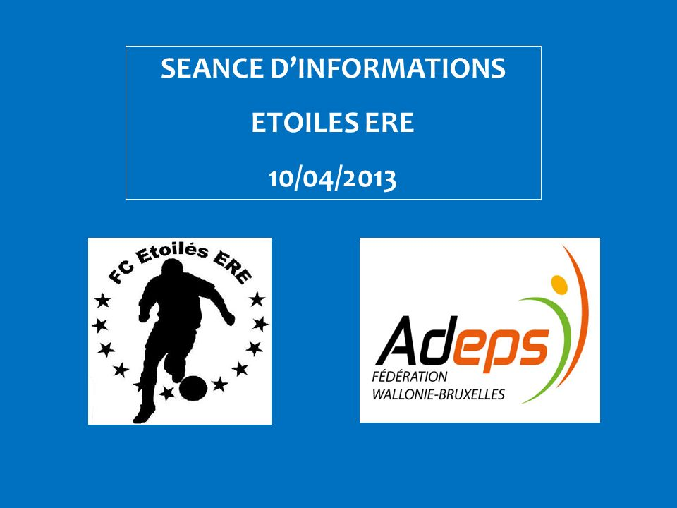 SEANCE DINFORMATIONS ETOILES ERE 10/04/2013