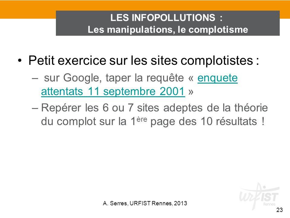 Petit exercice sur les sites complotistes : – sur Google, taper la requête « enquete attentats 11 septembre 2001 »enquete attentats 11 septembre 2001