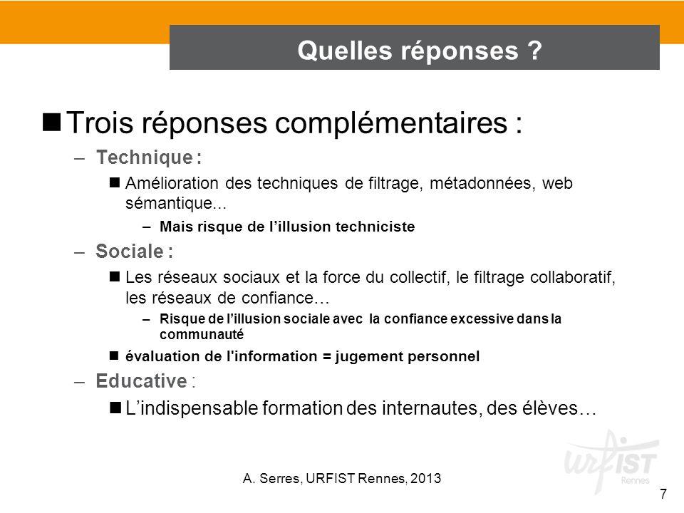 COMPLEXITE DE LEVALUATION DE LINFORMATION A. Serres, URFIST Rennes, 2013 38