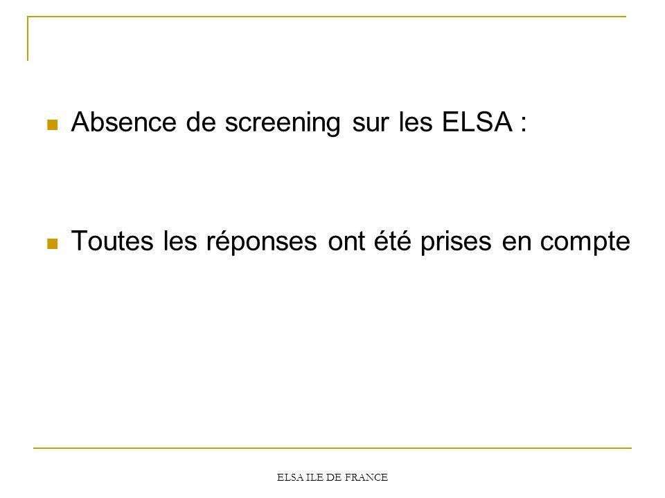 Absence de screening sur les ELSA : Toutes les réponses ont été prises en compte ELSA ILE DE FRANCE
