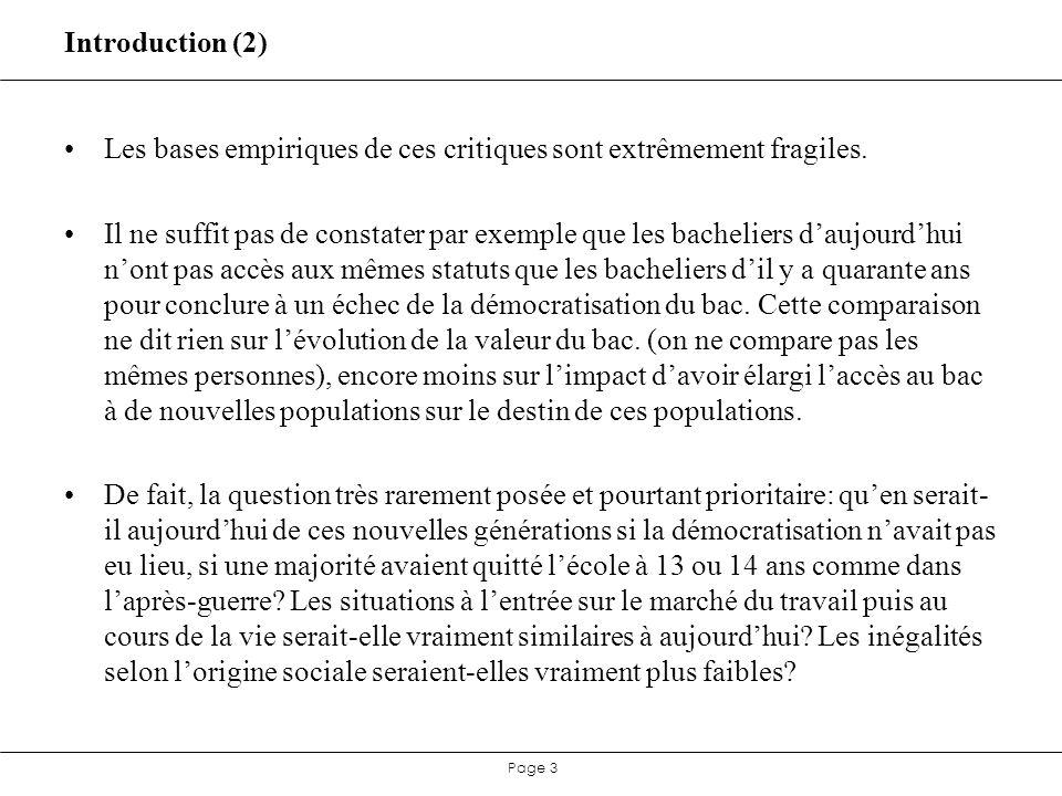 Page 4 Introduction (3) Possible aujourdhui de proposer des éléments de réponse précis pour des sociétés aussi différentes que scandinave, anglaise, américaine, ou française.