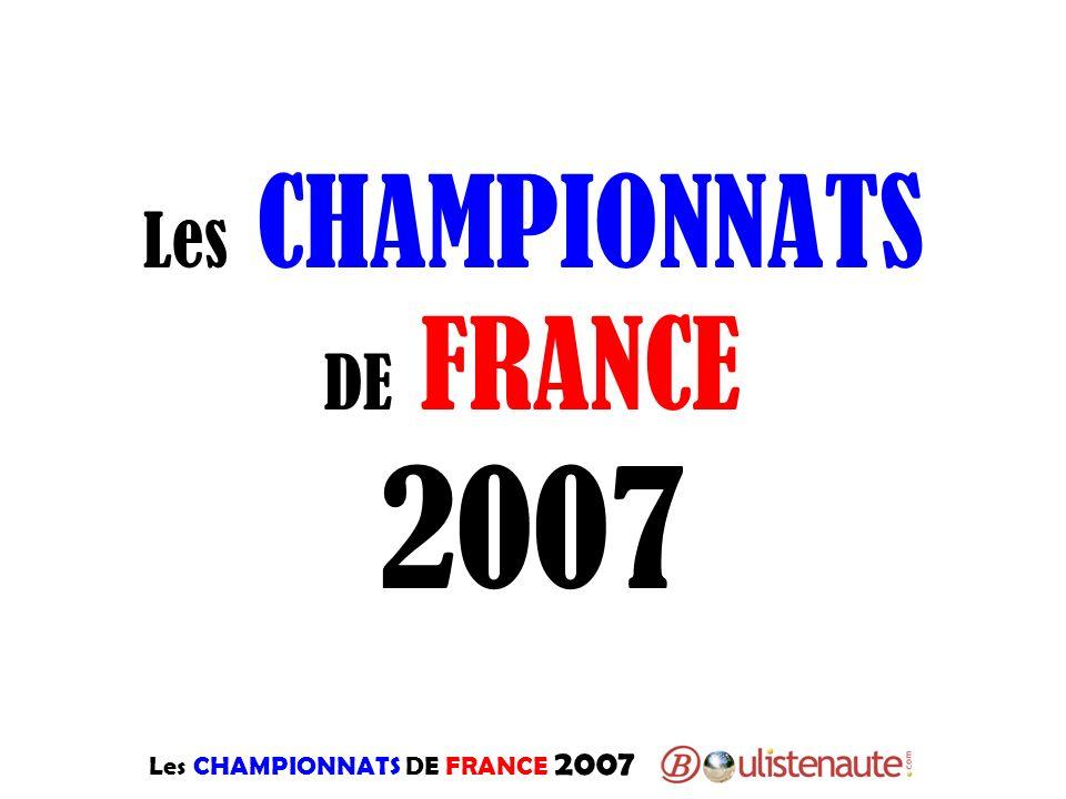 Les CHAMPIONNATS DE FRANCE 2007