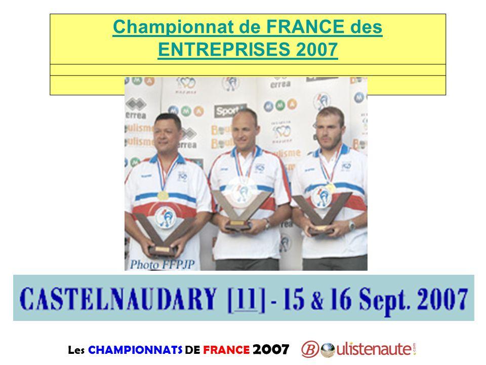 Les CHAMPIONNATS DE FRANCE 2007 Championnat de FRANCE des ENTREPRISES 2007