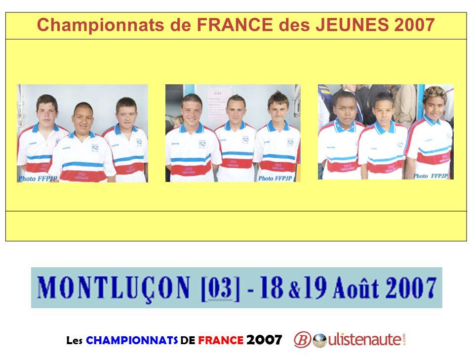 Les CHAMPIONNATS DE FRANCE 2007 Championnats de FRANCE des JEUNES 2007