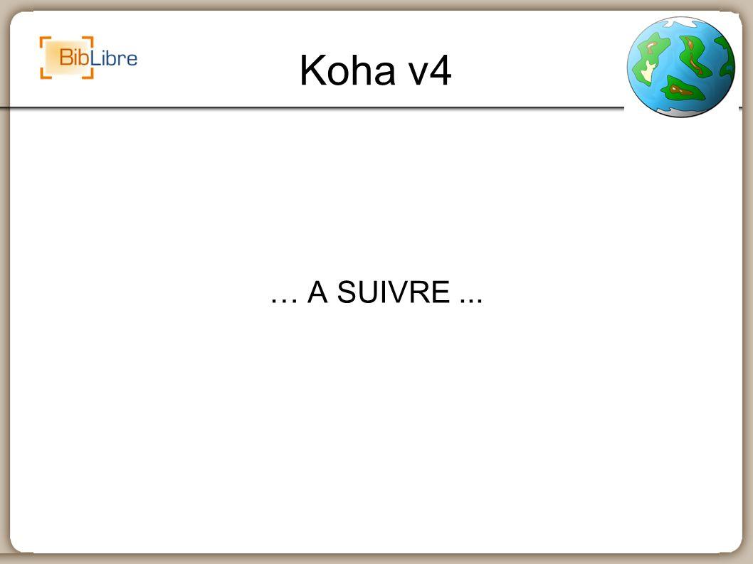 Koha v4 … A SUIVRE...