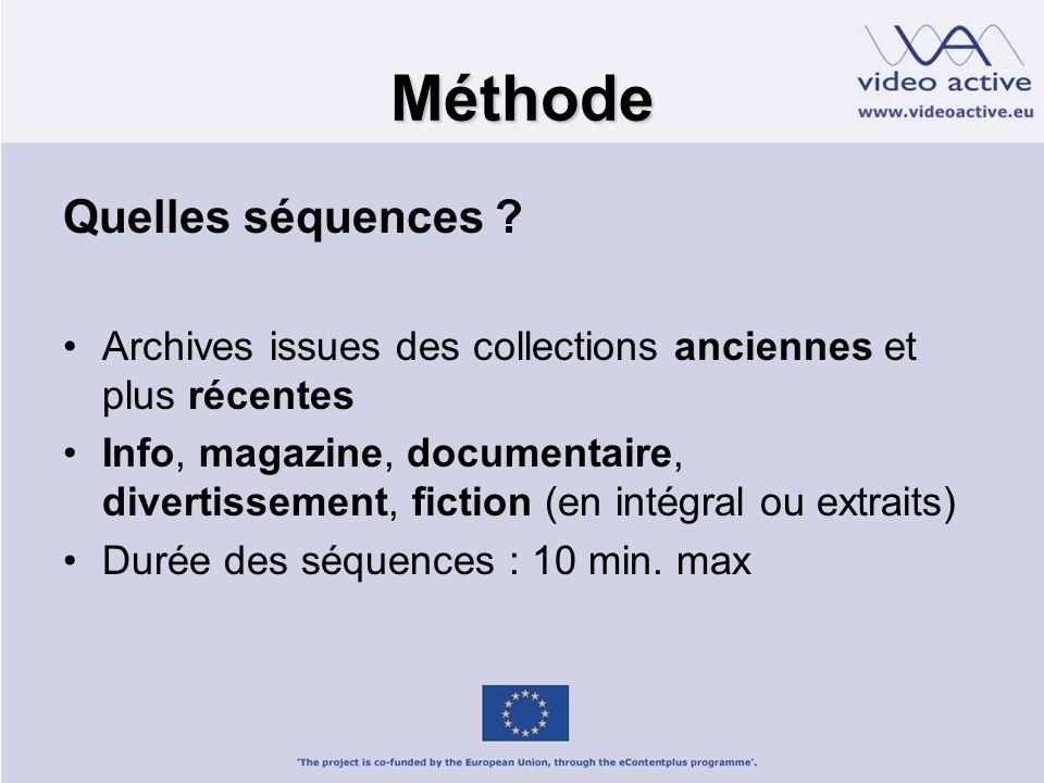 Méthode Quelles séquences .