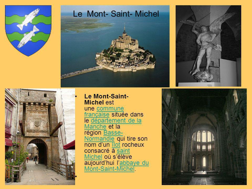 Le Mont-Saint- Michel est une commune française située dans le département de la Manche et la région Basse- Normandie qui tire son nom dun îlot rocheu