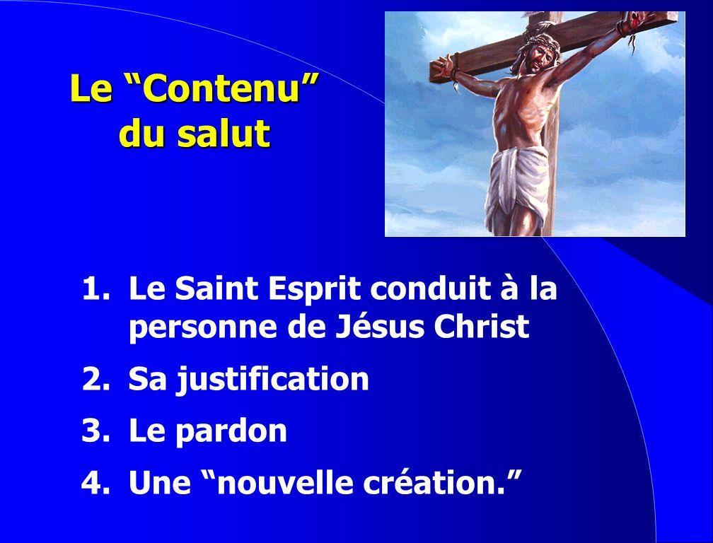 La condition du salut 1.Accepter le don de la grâce 2.Se soumettre au Christ en tant que Seigneur 3.Mourir à soi-même